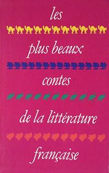 Les plus beaux contes de la littérature française