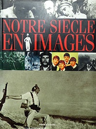 Notre siècle en images